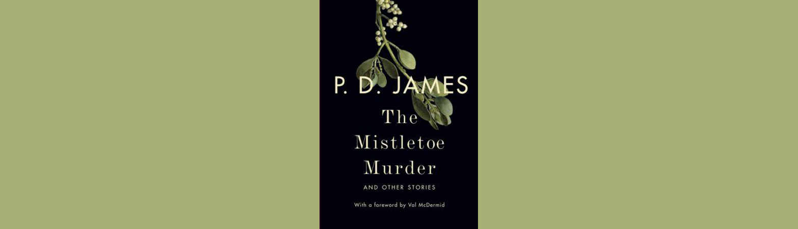 The Mistletoe Murder: and other stories cover art
