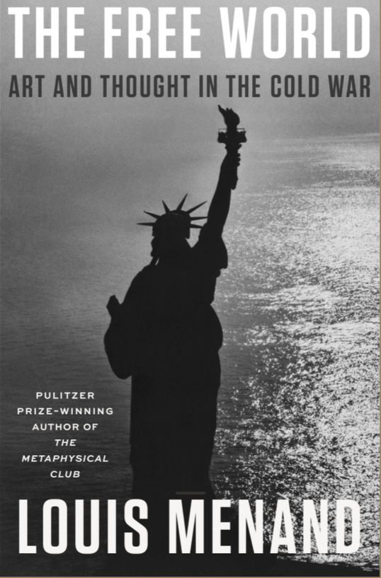 """Book Breaks with Louis Menand and """"The Free World: Art and Thought in the Cold War"""""""